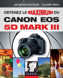 Couv Obtenez le maximum du Canon EOS 5D Mark III